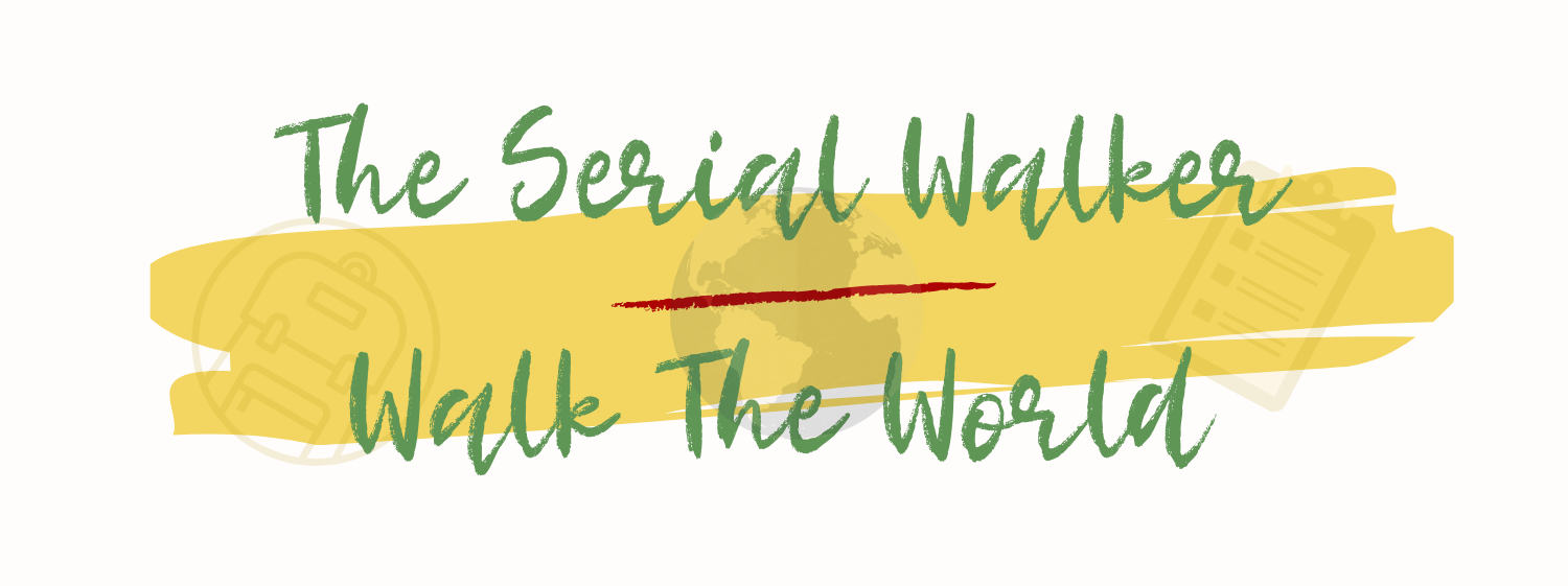 The Serial Walker – Walk The Word – Walk your Path